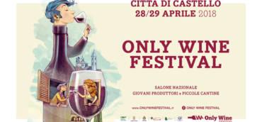 28-29 Aprile 2018 – Only Wine Festival